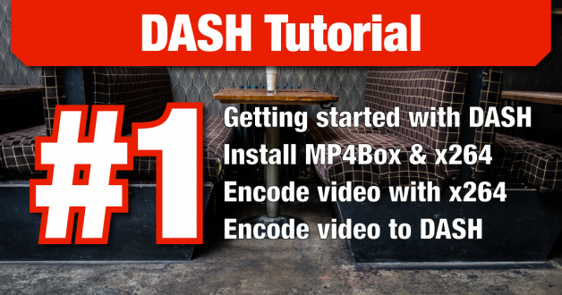DASH Tutorial – #1 Getting started with DASH